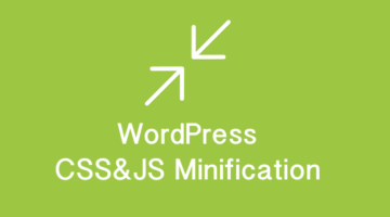 WordPress CSS&JS Minification