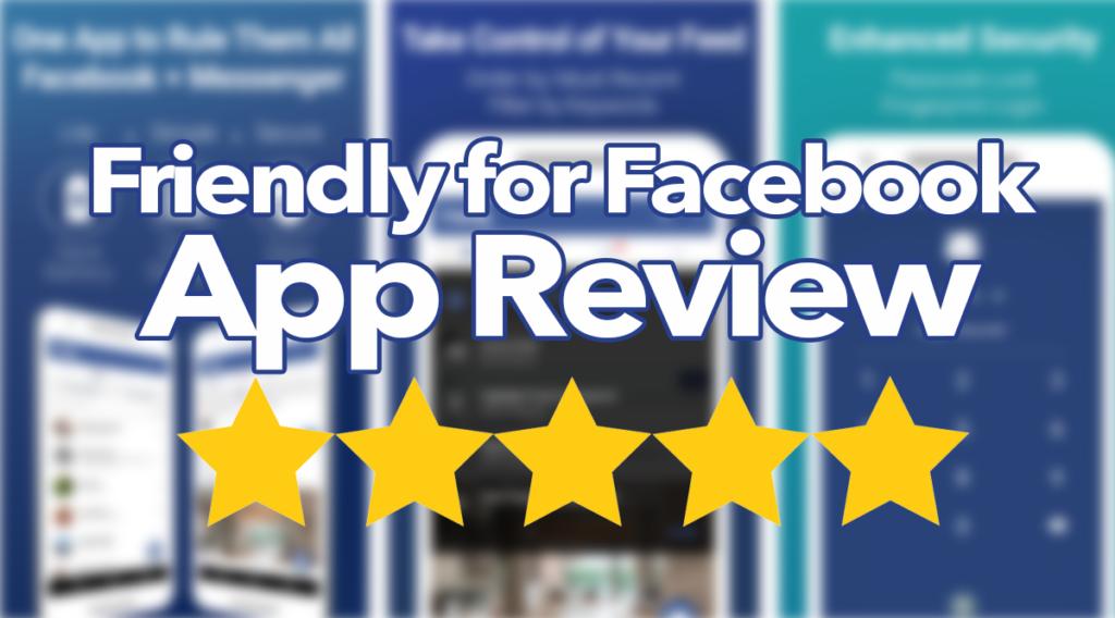 Friendly App Review